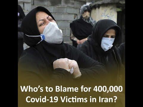 400,000 Covid 19 fatalities in Iran Coronavirus pandemic has swept across the country