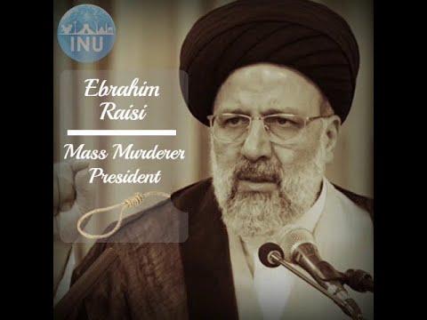 Who Is Ebrahim Raisi, the Butcher of Tehran?