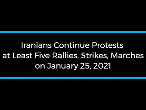 Iranians Continue Protests; at Least Five Rallies and Strikes on January 25