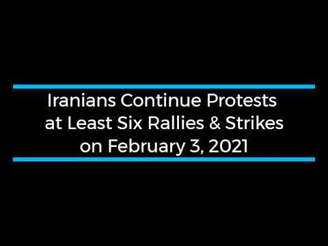 Iranians Continue Protests; at Least Six Rallies and Strikes on February 3