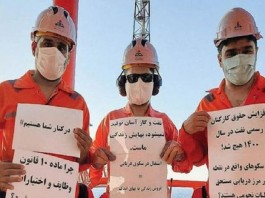 Protest of Iran's oil workers, demanding rightful wages and better working conditions.